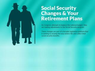 Social security changes your retirement plans