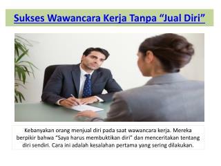 """Sukses Wawancara Kerja Tanpa """"Jual Diri"""""""