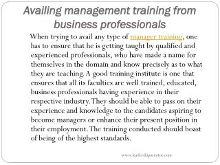 Availing management training from business professionals