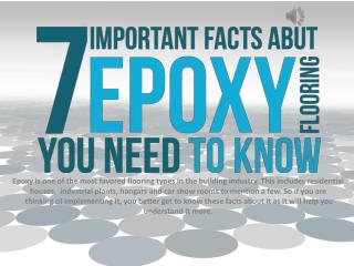7 Important Facts About Epoxy Flooring You Need To Know