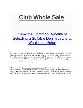 Know the Common Benefits of Selecting a Suitable Denim Jeans at Wholesale Rates