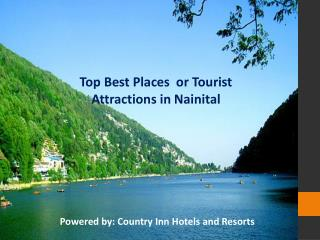 Best Tourist Destinations in Nainital