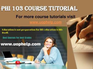 PHI 103 Academic Coach/uophelp