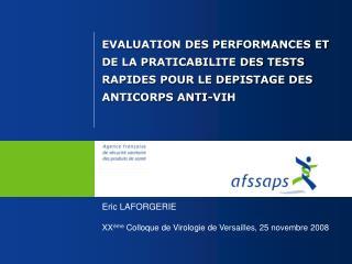 EVALUATION DES PERFORMANCES ET DE LA PRATICABILITE DES TESTS RAPIDES POUR LE DEPISTAGE DES ANTICORPS ANTI-VIH