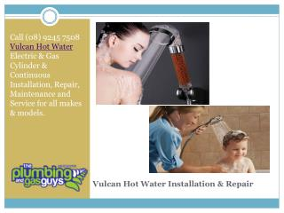 Vulcan Hot Water Installation & Repair