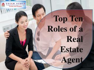 Top 10 Roles of Real Estate Agent