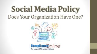 Social Media Policy Does Your Organization Have One?