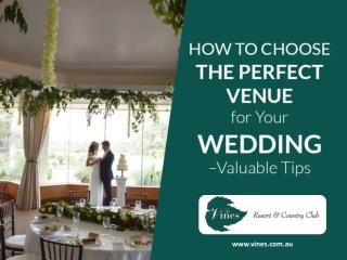 Tips to Choose Wedding Venues in Swam Valley