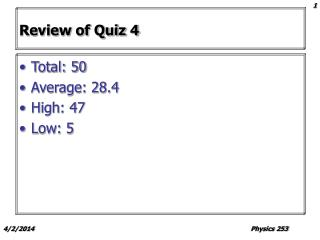 Review of Quiz 4