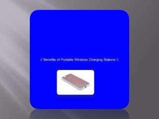 Benefits of Portable Wireless Charging Stations
