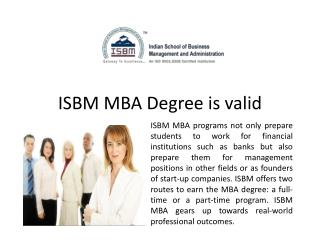 ISBM MBA Degree is Valid