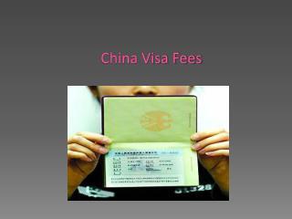 China Visa Fees