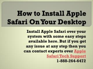 1-888-264-6472 Apple Safari installing will be done with tech support experts