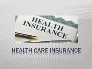 Your guide for comprehensive health insurance coverage