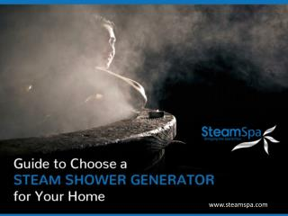 Guide to Choose Steam Generator for Your Home