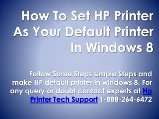 18882646472 Make HP Printer your default printer with experts help