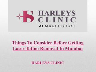 Things To Consider Before Getting Laser Tattoo Removal In Mumbai
