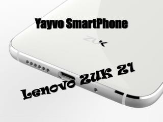 Yayvo SmartPhone Lenovo ZUK Z1