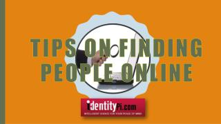 Tips on Finding People Online
