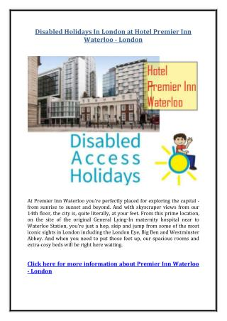 Disabled Holidays In London at Hotel Premier Inn Waterloo - London