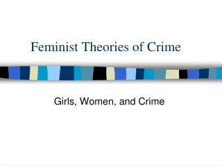 Feminist Theories of Crime