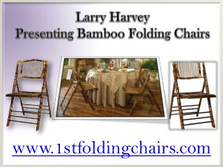 Larry Harvey Presenting Bamboo Folding Chairs