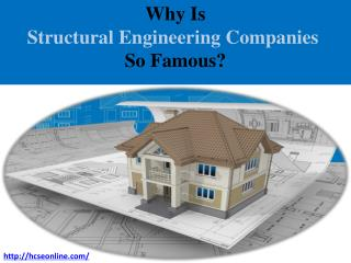 Why Is Structural Engineering Companies So Famous?