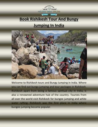 Book Rishikesh Tour And Bungy Jumping In Norht India