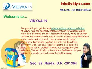 Get the perfect private tuitions at home in Noida