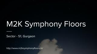 Symphony Floors In Sector-51, Gurgaon By M3M India