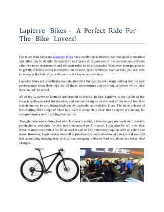 Lapierre   Bikes –   A  Perfect  Ride  For  The   Bike   Lovers!