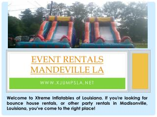 Party Rental companies Mandeville LA