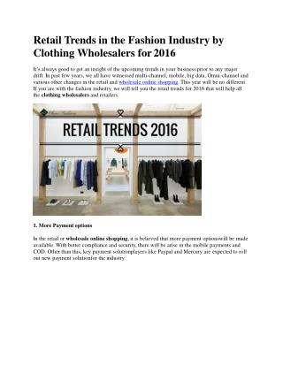Retail Trends in the Fashion Industry by Clothing Wholesalers for 2016