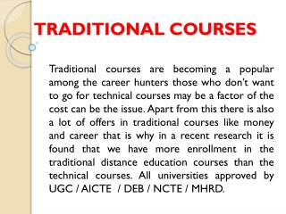 Traditional courses in Gurgaon, Delhi - NCR