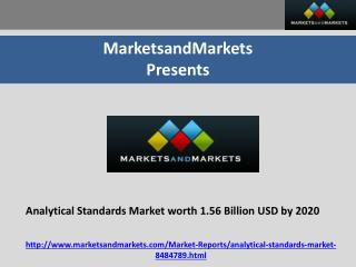 Analytical Standards Market worth 1.56 Billion USD by 2020