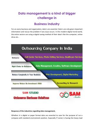 Data management is a kind of bigger challenge in business industry