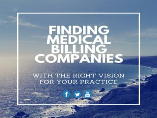 Finding Medical Billing Companies with the Right Vision for your Practice