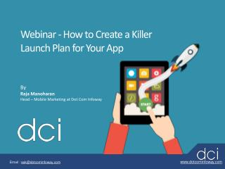 "Webinar on "" How To Create A Killer launch plan For Your App"""
