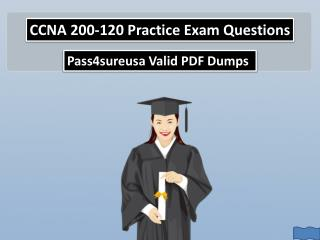 CCNA 200-120 Practice Test Exam Questions