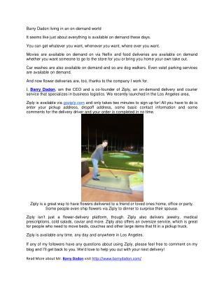 Barry Dadon living in an on-demand world