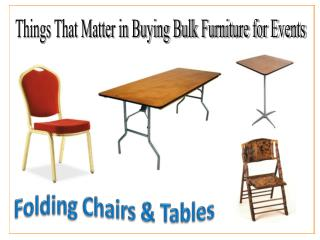 Things That Matter in Buying Bulk Furniture for Events
