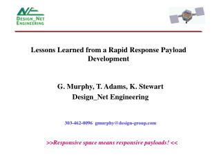 Lessons Learned from a Rapid Response Payload Development