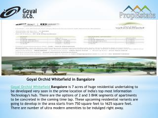 Goyal Orchid Whitefield, Pre launch by Goyal & Co Group in Bangalore
