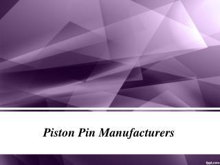 Piston Pin Manufacturers