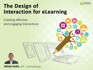 The Design Of Interaction For eLearning