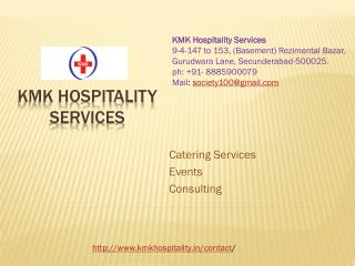 Hospitality in Hyderabad | Catering in Hyderabad | Kmkhospitality.in
