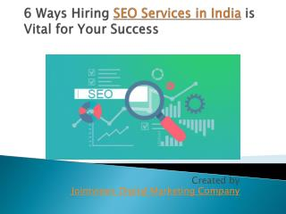 6 Ways Hiring SEO Services in India