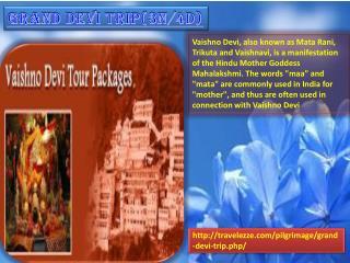 Grand Devi Trip(3N/4D)