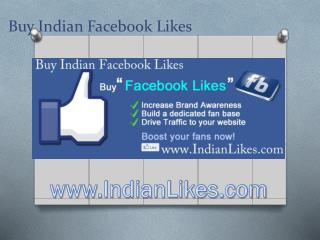 Buy indian facebook likes -  Indian Trusted Company
