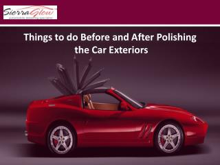 Things to do Before and After Polishing the Car Exteriors